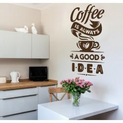 "Стикер""coffee is always a good idea"""